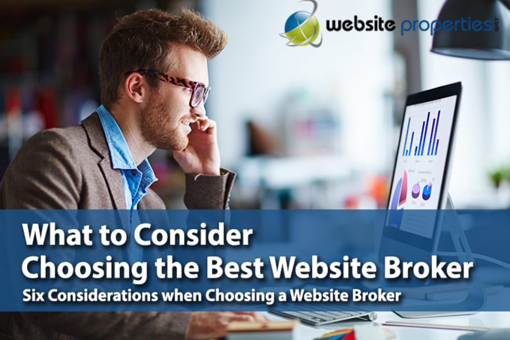 what to consider when choosing a website broker